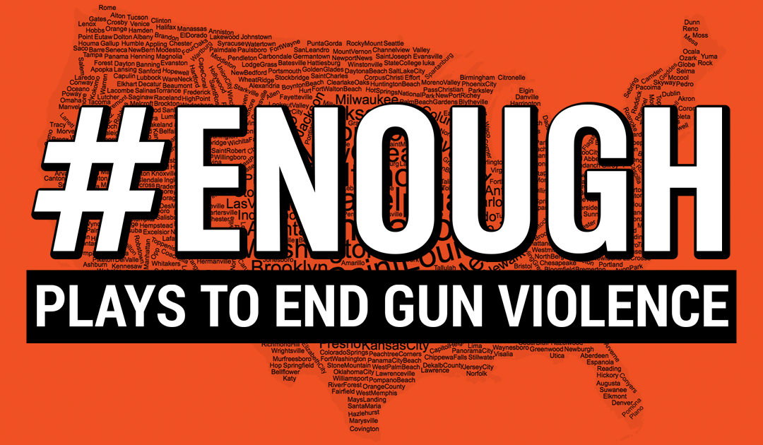 South Bend Civic Theatre says #ENOUGH to gun violence through national play reading