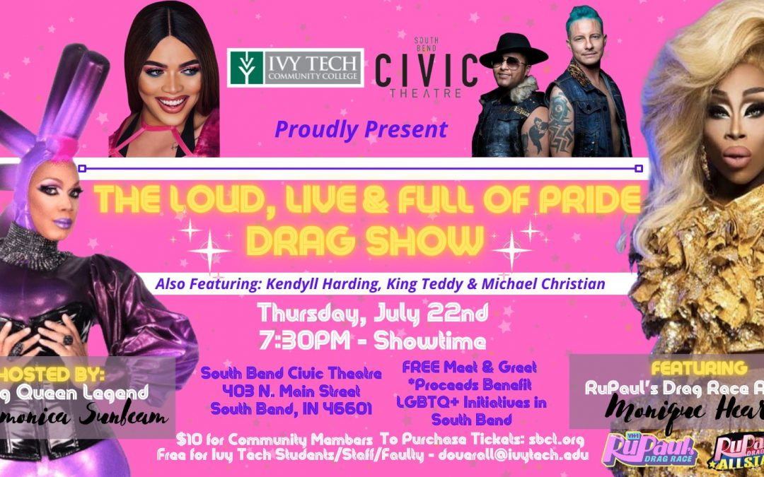 The Loud, Live, and Full of Pride Drag Show