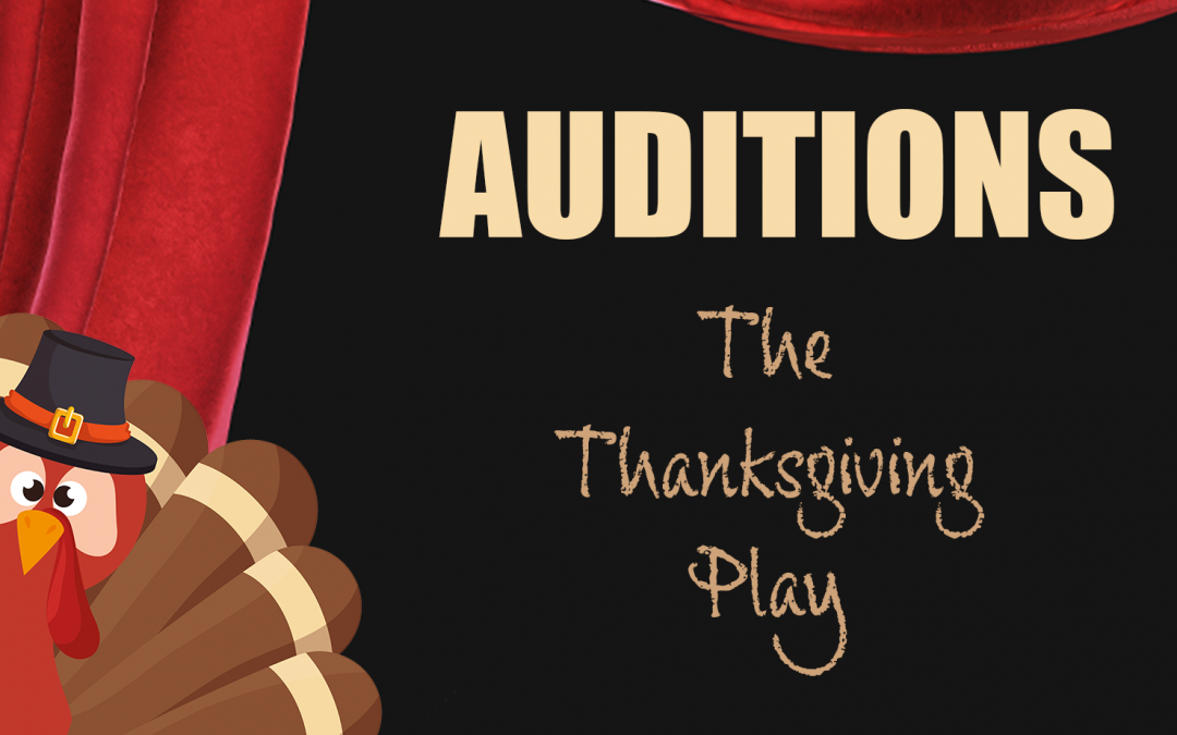 Audition Announcement: THE THANKSGIVING PLAY